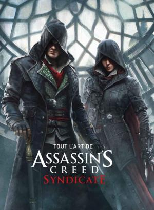 Tout l'art d'Assassin's Creed Syndicate édition TPB Hardcover (cartonnée)