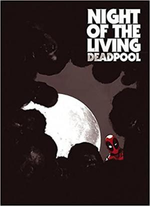 Deadpool - La Nuit des Morts-Vivants édition Illustrated Edition