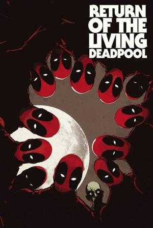 Deadpool – Le Retour du Deadpool-Vivant édition Illustrated Edition