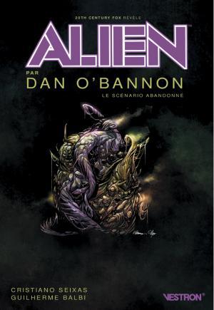 ALIEN par Dan O'Bannon, le scénario abandonné édition TPB softcover (souple)