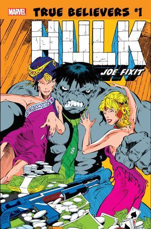 True Believers: Hulk - Joe Fixit édition Issues