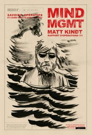 MIND MGMT 3 - Savoir Opératifs et leurs Impacts sur l'Individu