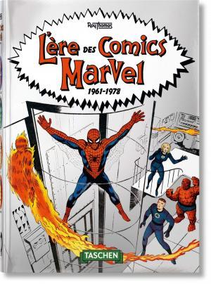 L'Ère des Comics Marvel 1961–1978 1 - L'Ère des Comics Marvel 1961–1978