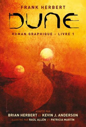 Dune - Roman Graphique T.1