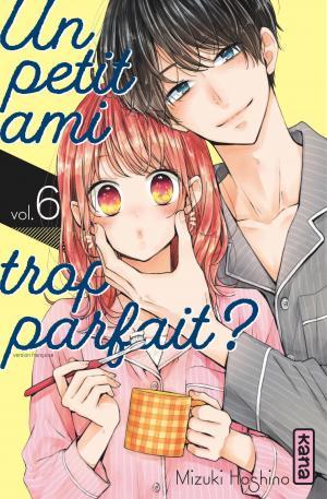 Un petit ami trop parfait ? 6 Manga