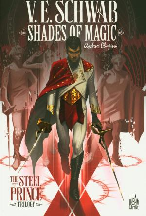 Shades of Magic - The Steel Prince Trilogy édition TPB Softcover (souple)