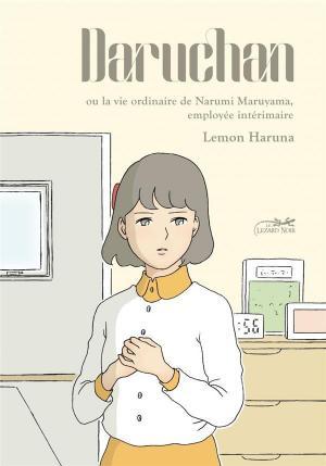 Daru-Chan ou la vie ordinaire de Narumi Maruyama, employée intérimaire