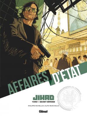 Affaires d'état - Jihad