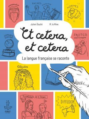 Et cetera, et cetera - La langue française se raconte