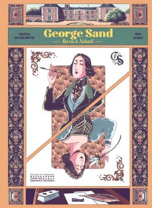 George Sand - Ma vie à Nohant  simple