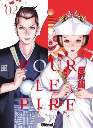 Pour Le Pire 2 Manga