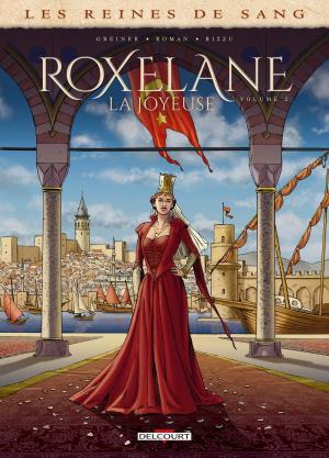 Les reines de sang - Roxelane, la joyeuse 2 simple