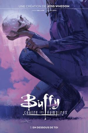 Buffy Contre les Vampires 3 TPB Hardcover (cartonnée) - Reboot boom