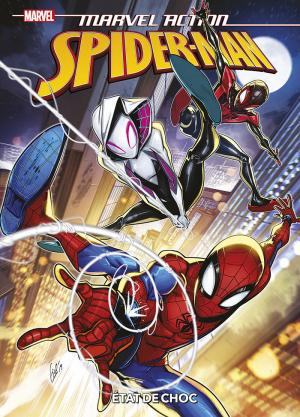 Marvel Action: Spider-Man 5 - Etat de choc