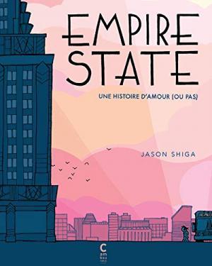Empire State 1 - Empire State Une histoire d'amour (ou pas)