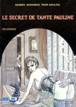 Le secret de tante Pauline édition simple