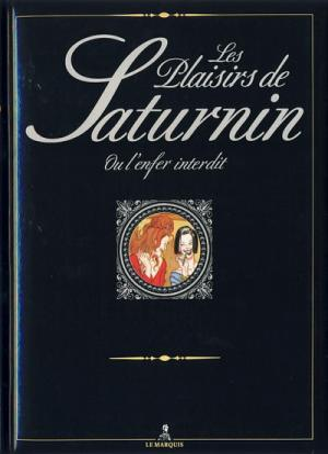 Les plaisirs de Saturnin édition Augmentée