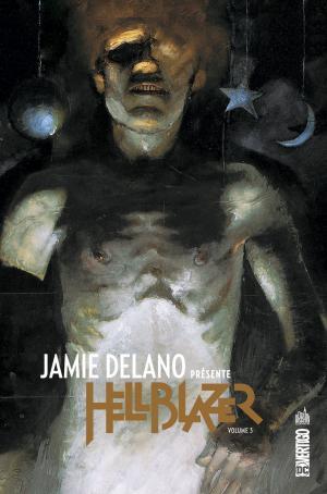 Jamie Delano présente Hellblazer 3 TPB Hardcover (cartonnée)