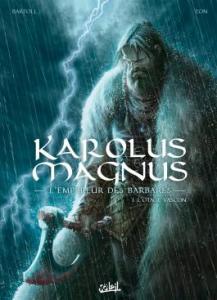 Karolus Magnus, l'empereur des barbares 1 simple