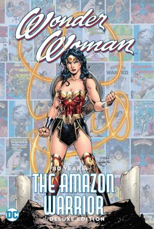 Wonder Woman: 80 Years of the Amazon Warrior édition TBP hardcover (cartonnée)
