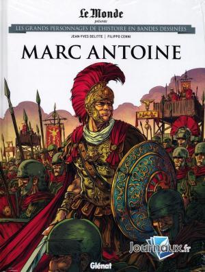 Les grands personnages de l'histoire en bandes dessinées 57 - Marc Antoine