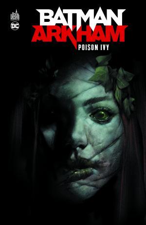 Batman Arkham - Poison Ivy édition TPB Hardcover (cartonnée)