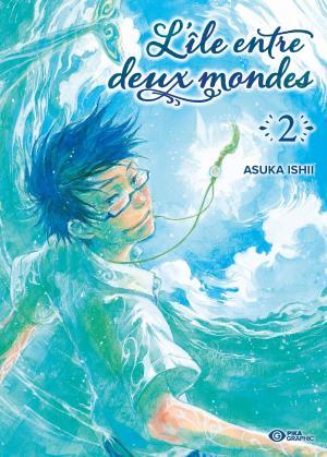 L'Ile entre Deux Mondes 2 Manga