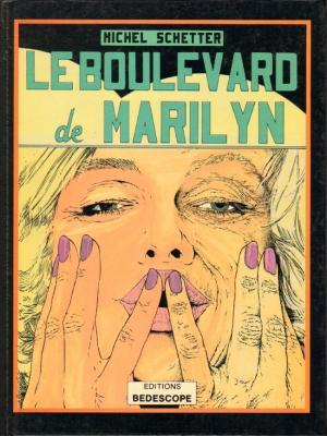 Le boulevard de Marilyn édition simple