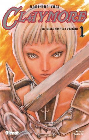 couverture, jaquette Claymore 1  - La tueuse aux yeux d'argent (Glénat Manga) Manga