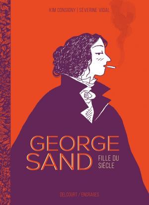 George Sand, fille du siècle  simple