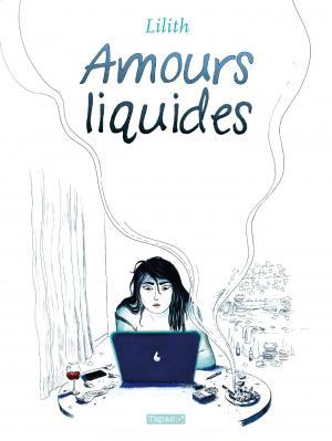 Amours Liquides  simple