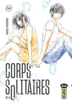 Corps solitaires T.4