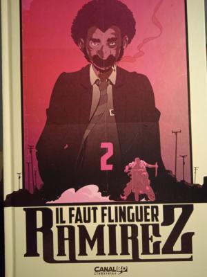 Il faut flinguer Ramirez édition CanalBD