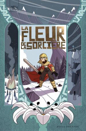 La Fleur de la sorcière  TPB Hardcover (cartonnée)