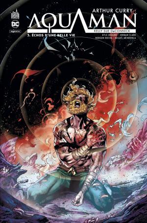 Arthur Curry - Aquaman 3 TPB Hardcover (cartonnée)