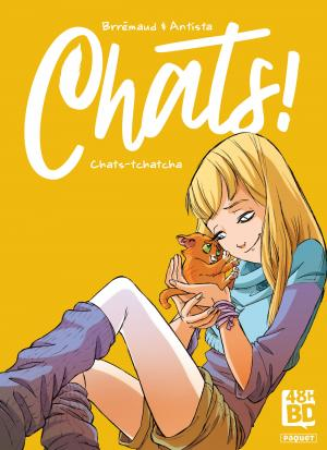 Chats ! 1 - Chats-Tchatcha