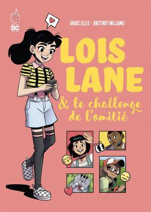 Lois lane et le challenge de l'amitié  TPB Softcover (souple)