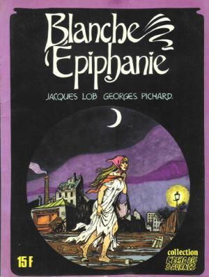 Blanche Epiphanie édition simple