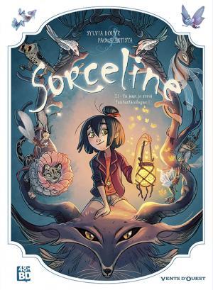 Sorceline 1 - Un jour, je serai fantasticologue !