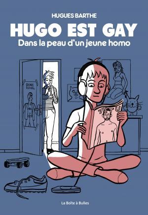 Hugo est gay - Dans la peau d'un jeune homo édition réédition augmentée