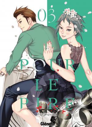 Pour Le Pire 3 Manga
