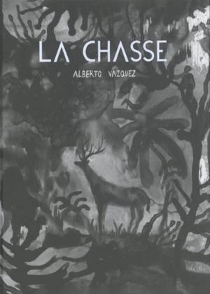La Chasse (Vázquez) édition simple