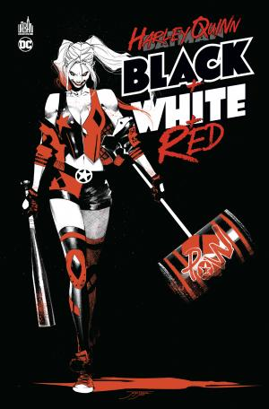 Harley quinn - Black + white + red édition TPB Hardcover (cartonnée)
