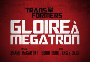 Transformers - Gloire à Megatron #2