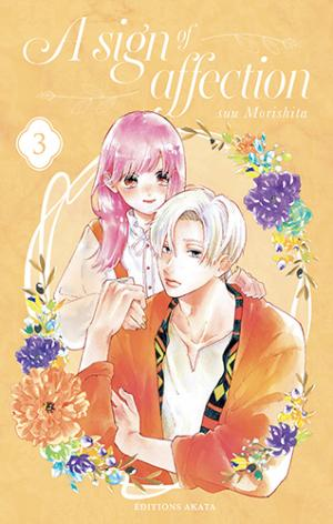 couverture, jaquette A Sign of Affection 3  (Akata) Manga