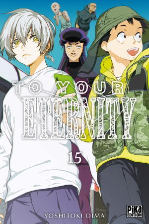 couverture, jaquette To your eternity 15  (Pika) Manga