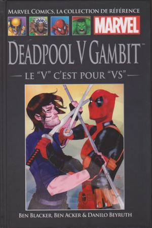 Marvel Comics, la Collection de Référence 145 - Deadpool V Gambit - Le