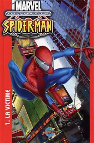 Ultimate Spider-Man édition TPB Hardcover (cartonnée)