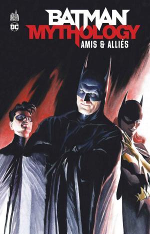 Batman mythology - amis & alliés  TPB Hardcover (cartonnée)
