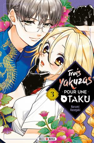 Trois Yakuzas Pour Une Otaku 3 Manga